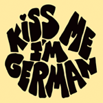 0447 - Kiss Me Im German