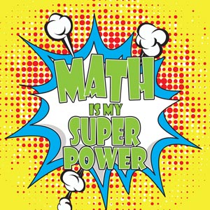 4191 - Math is my Super Power