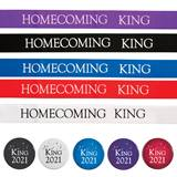 Homecoming King Ribbon Sash with Button